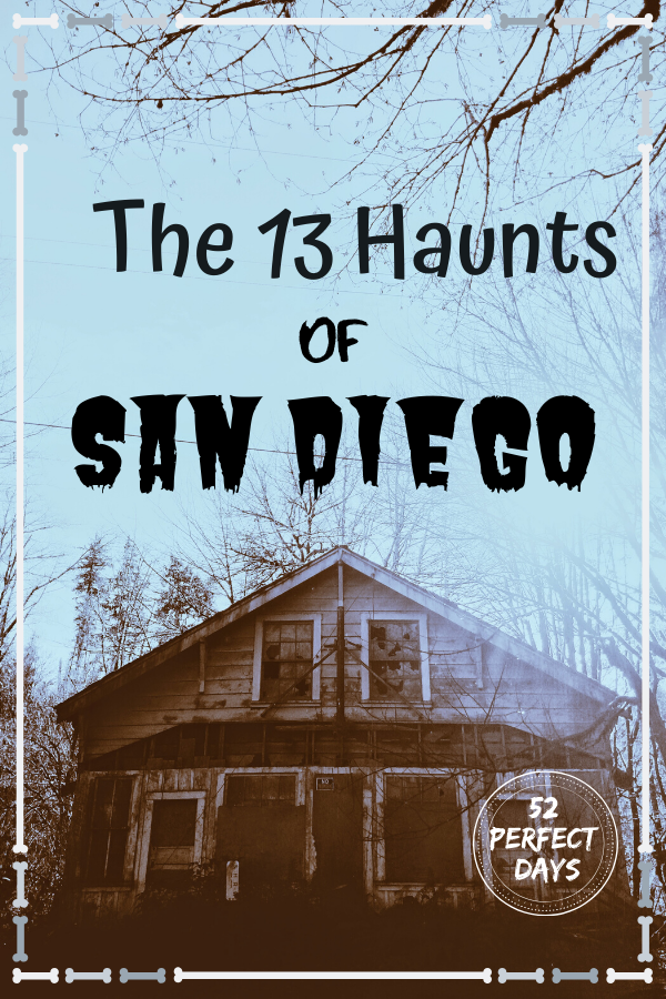 Most haunted places in San Diego
