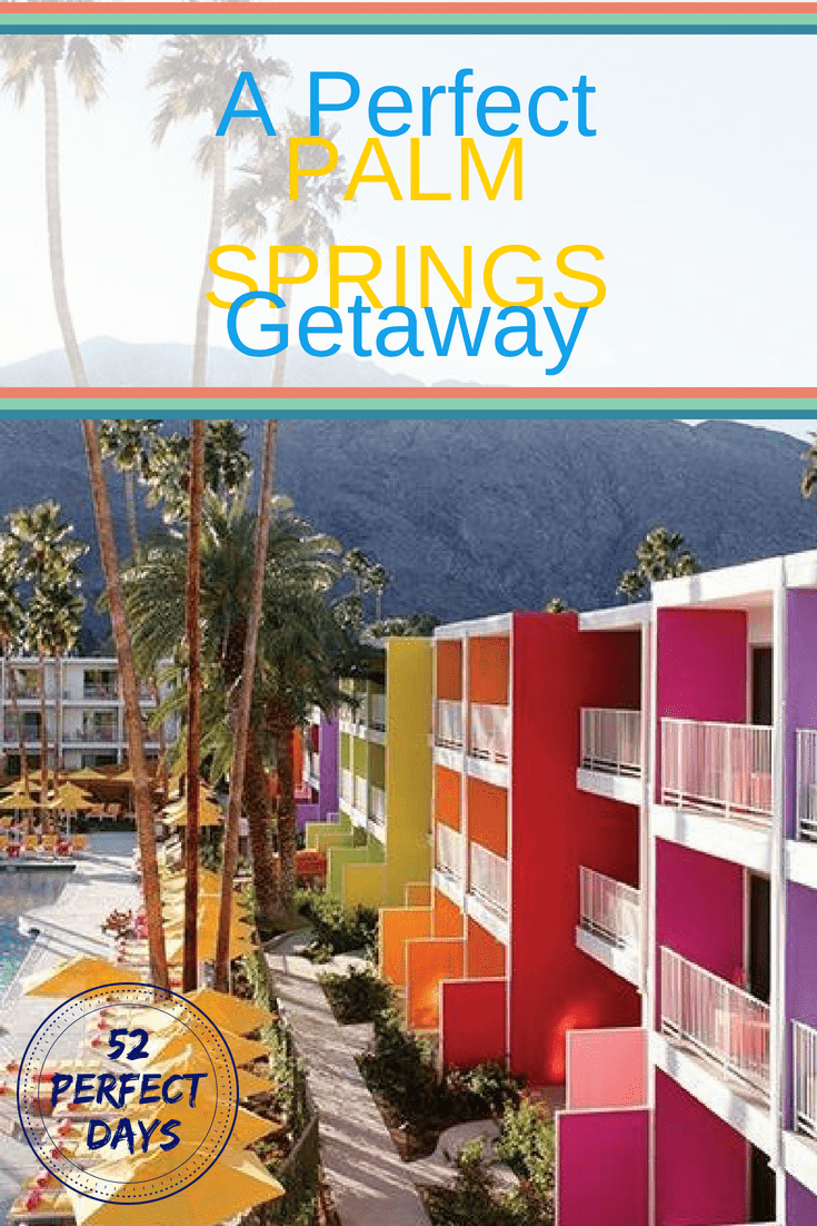 A Perfect Palm Springs Weekend Getaway: Playing in the Desert #palmsprings #california #USA #travel
