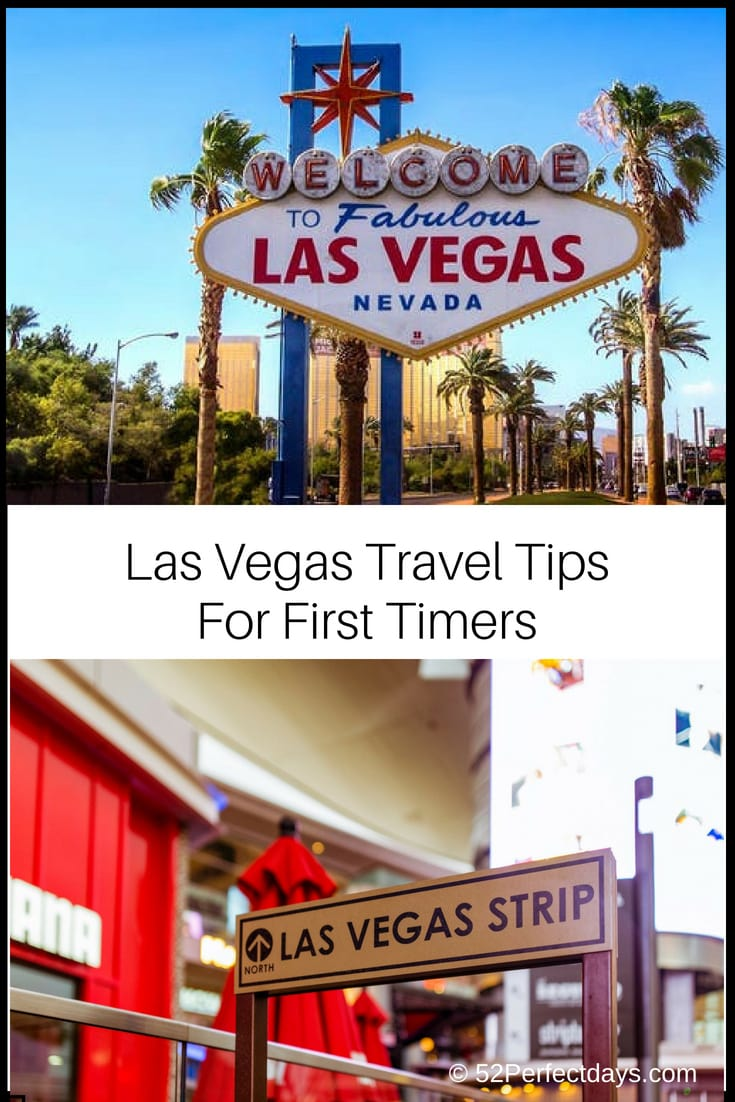 52 Tips for first timers visiting Las Vegas! Find the best Las Vegas Travel Tips: What you must do in Vegas for first timers! #lasvegas #traveltips #USA