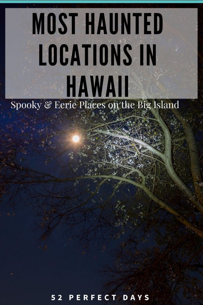 Big Island Ghost tours, spooky locations, vortexes and eerie locations. Hawaii's haunted supernatural, both past and present. past secrets of hauntings and spirits. Haunted Hawaii. Haunted Big Island. Supernatural Hawaii. Supernatural Big Island.