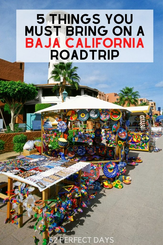 5 Things You Must Bring on a Baja California roadrip. What to Take South of The Border. Your Baja packing list.