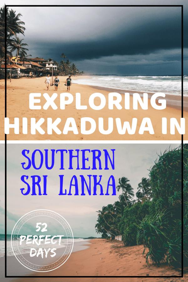 Exploring Hikkaduwa in Southern Sri Lanka