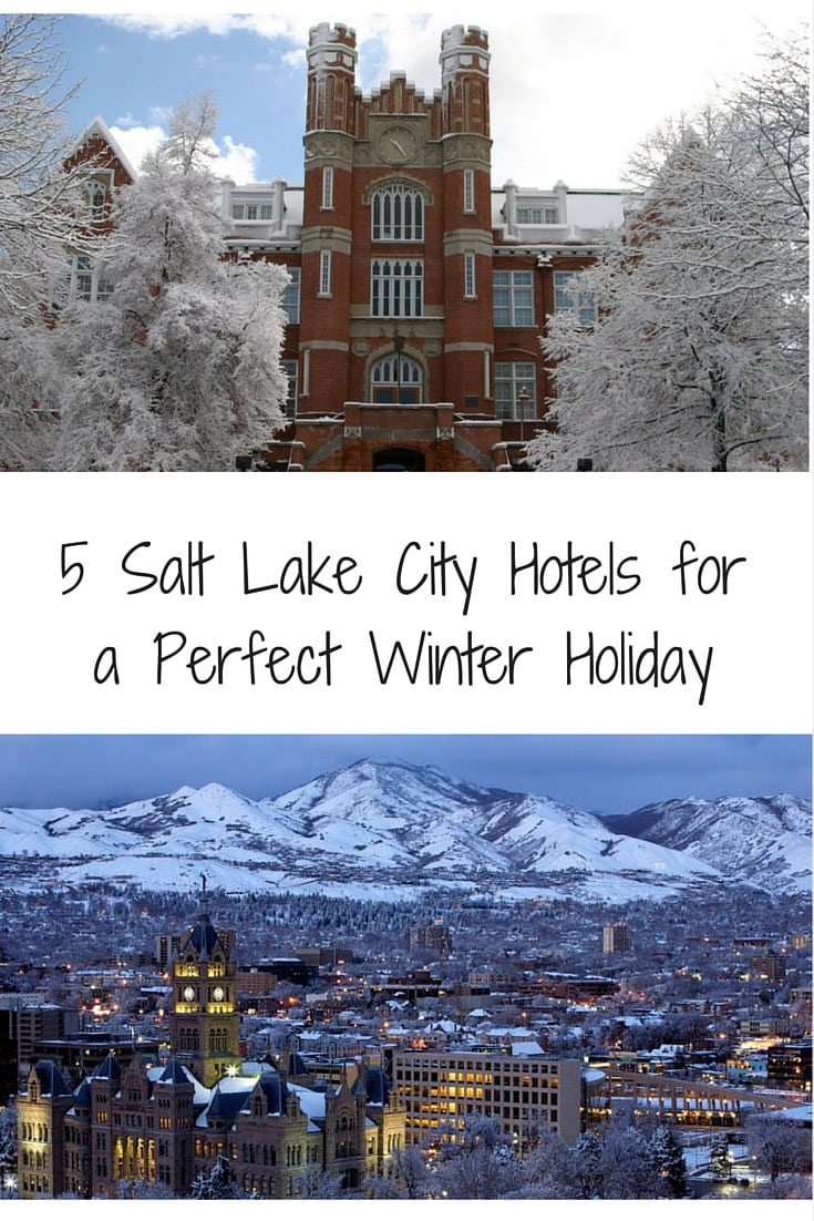 5 Salt Lake City Hotels for a perfect winter vacation