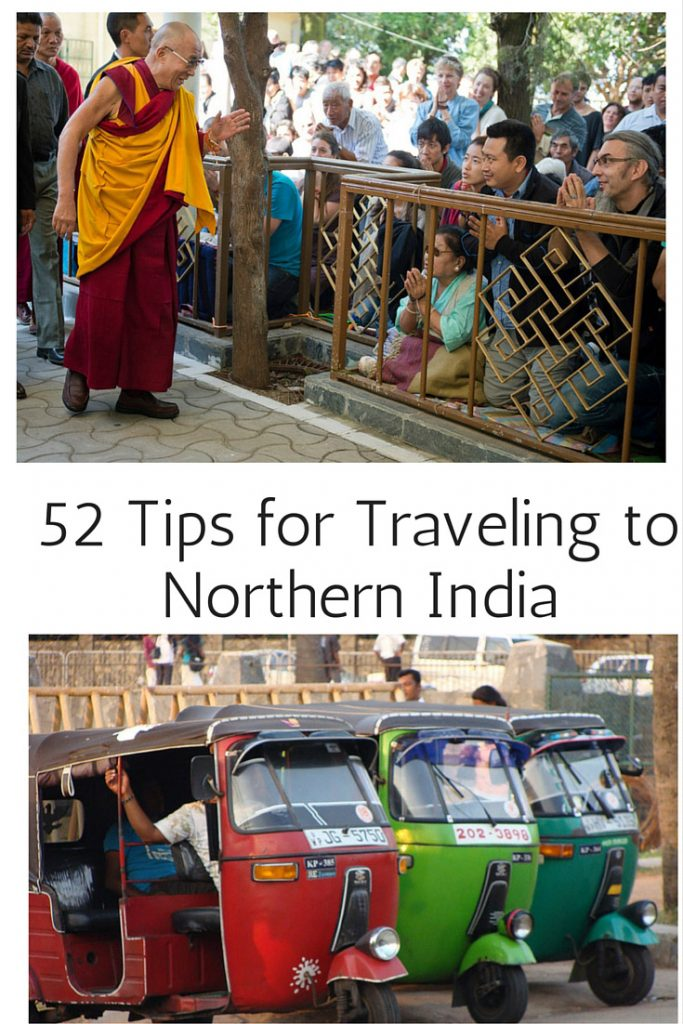 52 Tips for Traveling to Northern India. Ideas that will make your trip easy and memorable. The Ultimate Northern India travel guide from 52 Perfect Days.