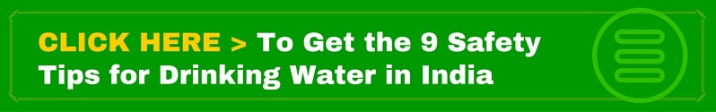 9 Safety Tips for Drinking Water in India