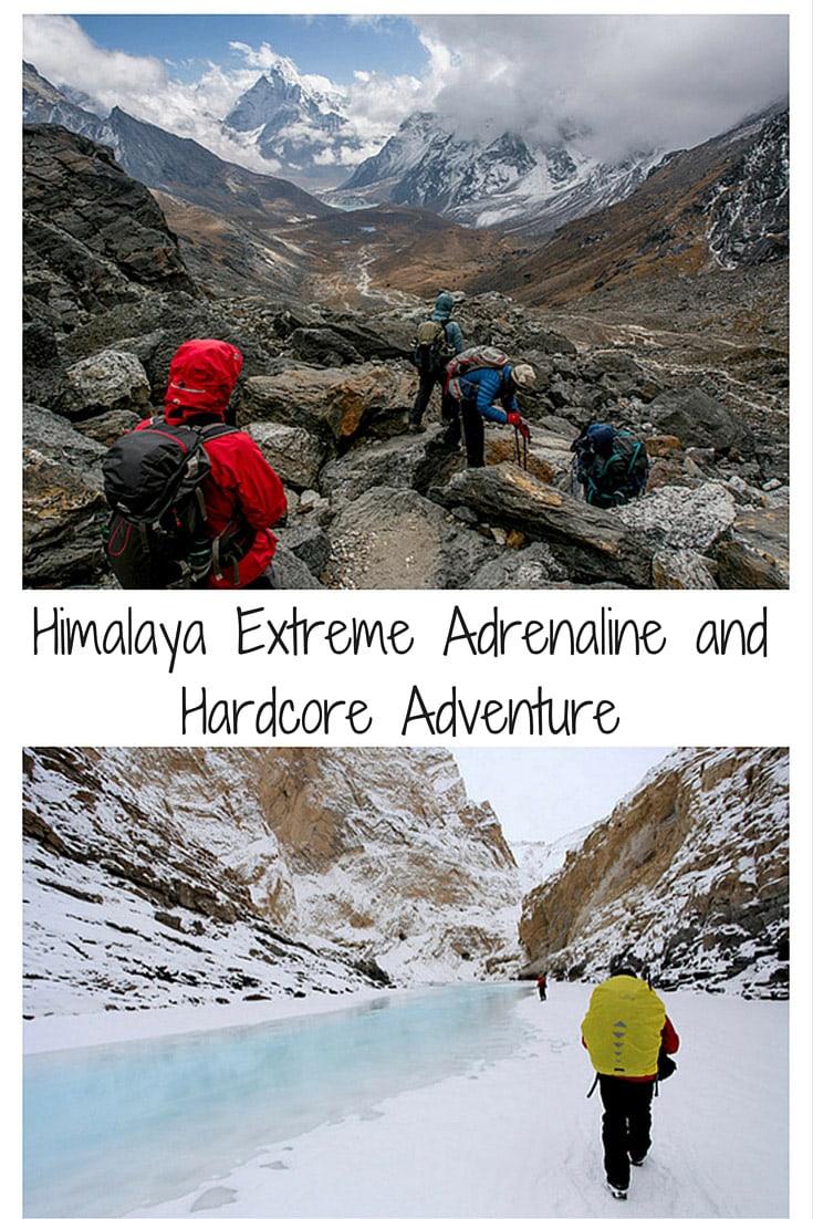 Himalaya Extreme Adrenaline and Hardcore Adventure