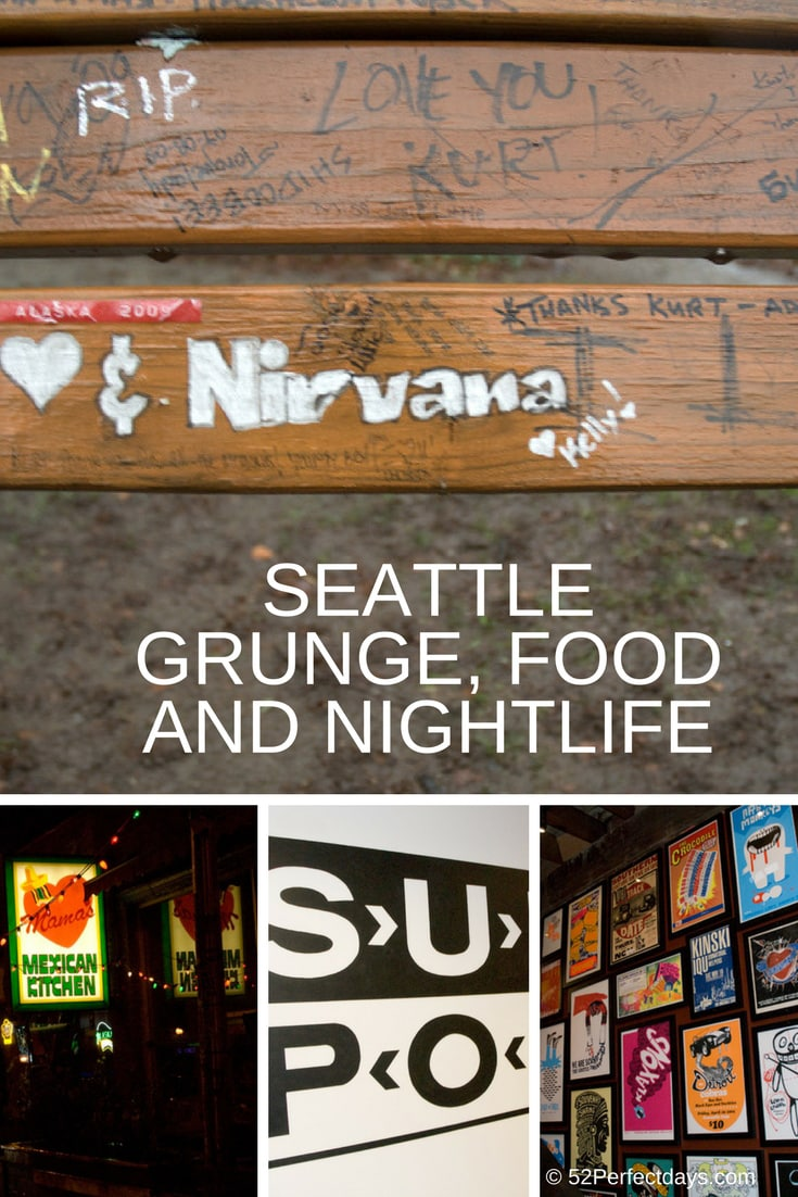Seattle Grunge, Food and Nightlife: A Perfect Day 20 Years Later visiting grunge spots like the Nirvana bench, Two Bells & Mama's Mexican Restaurant #nightlife #seattle #washington