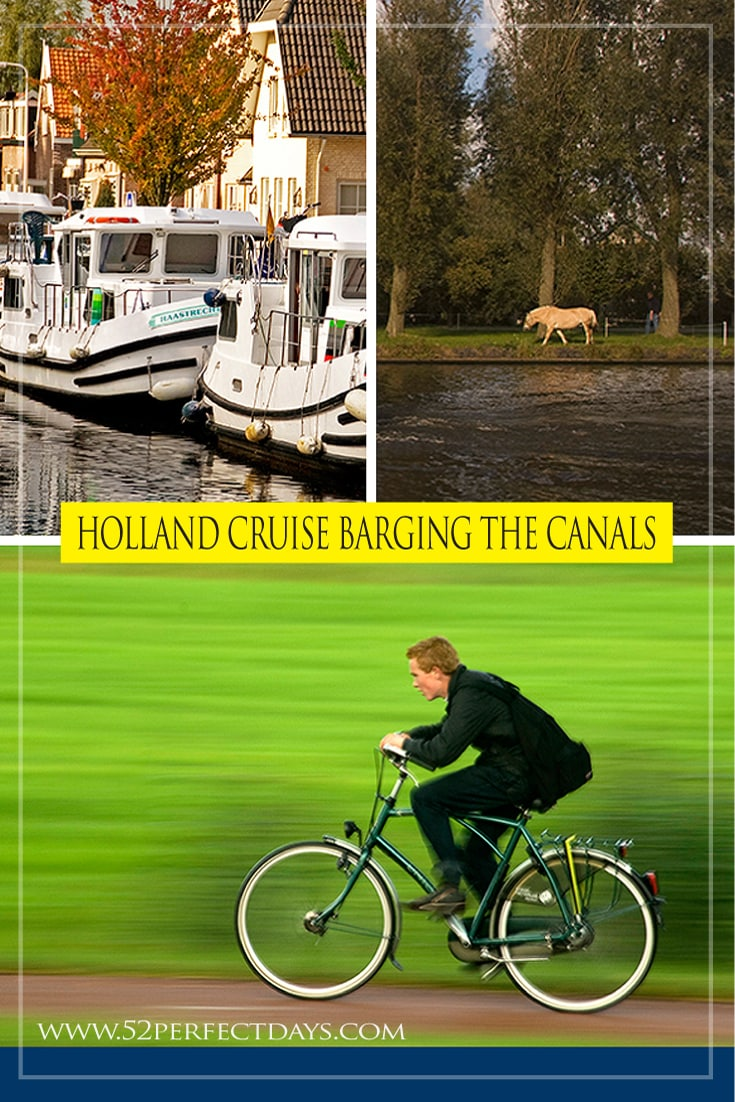 Holland Cruise