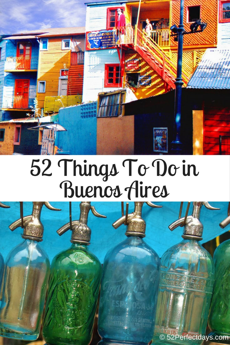 Buenos Aires is a gorgeous city with an amazing amount of things to do. We've picked the best 52 things to do in Buenos Aires. #buenosaires #argentina #southamerica #travel #USA