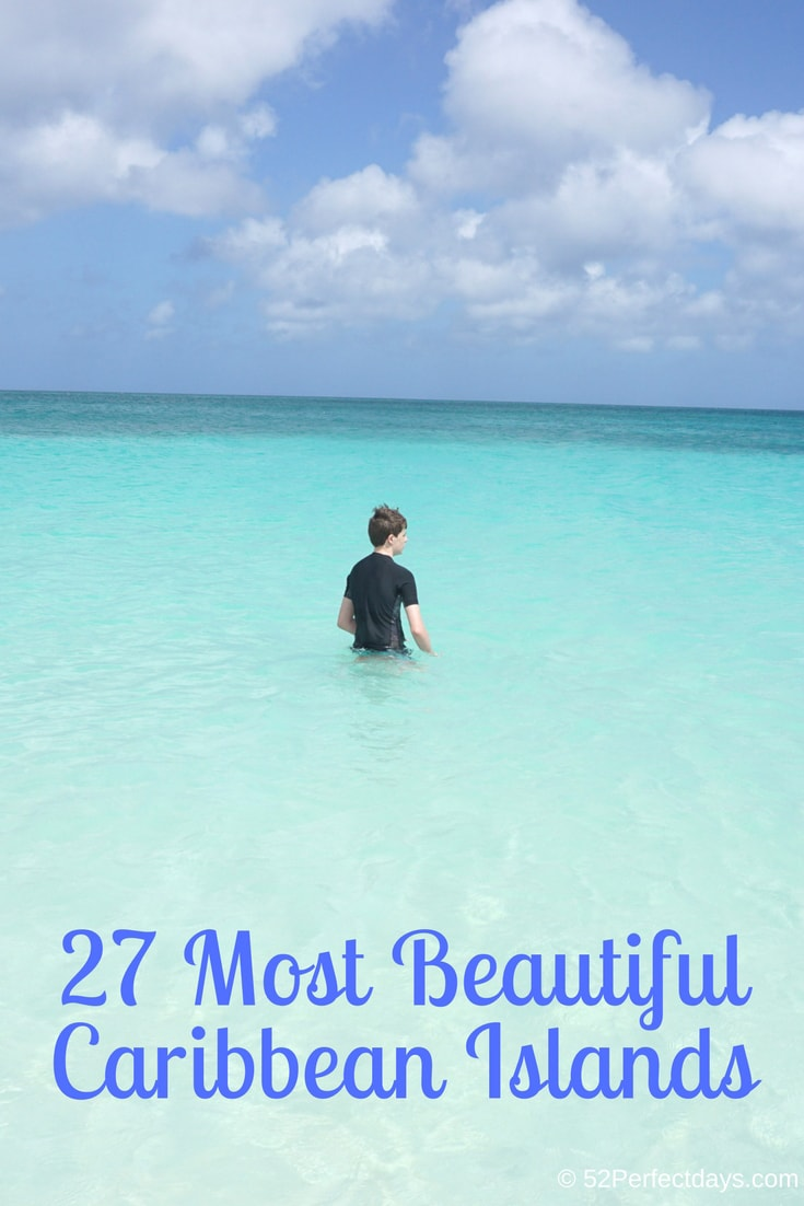 27 Best Beaches and destinations in the Caribbean Islands. Find the Best Island in the Caribbean for your next vacation. #beach #vacation #carribeanislands #travel #USA