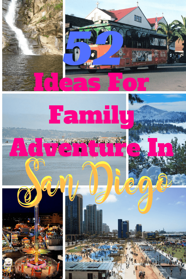 52 San Diego Family Adventures you can enjoy with your kids. Have a look at this article to know more about the best Family Adventure in San Diego #family #travel #sandiego #california #USA #traveltips