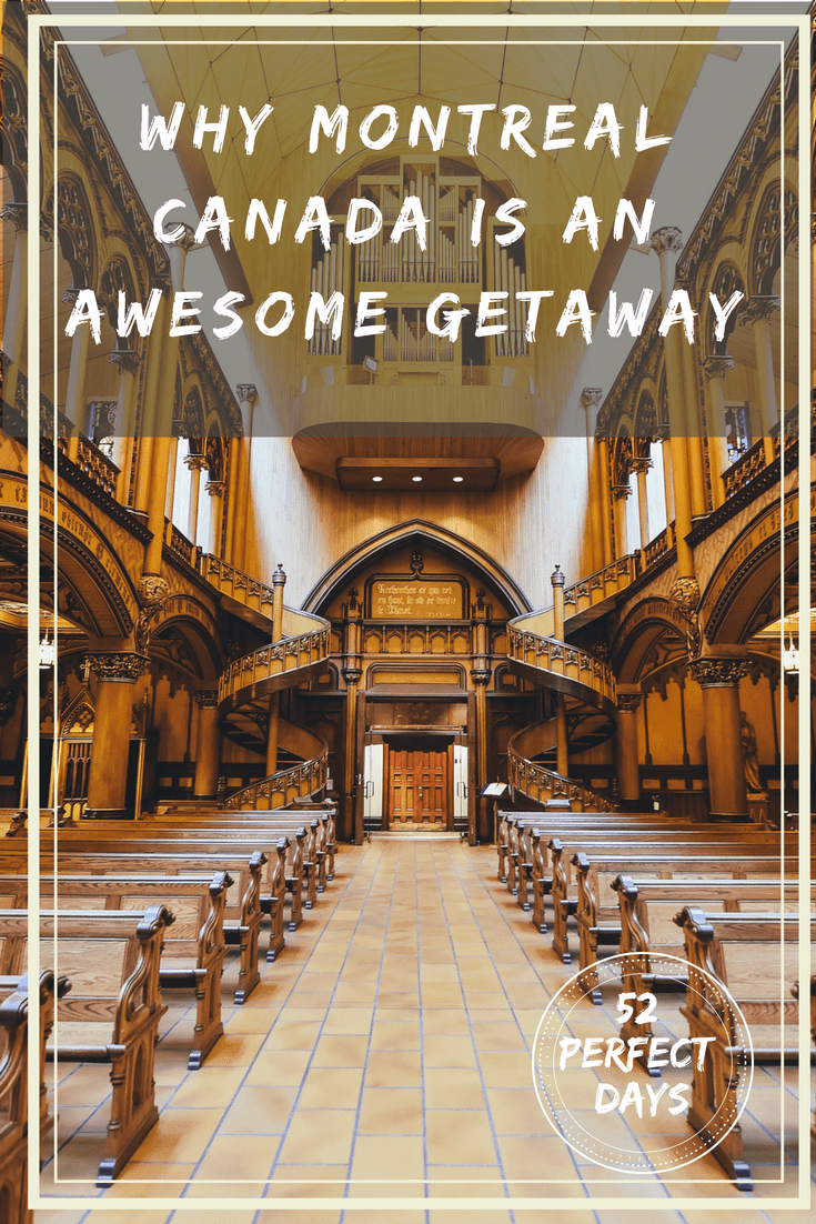 Why Montreal, Canada Is An Awesome Getaway #montreal #canada #travel