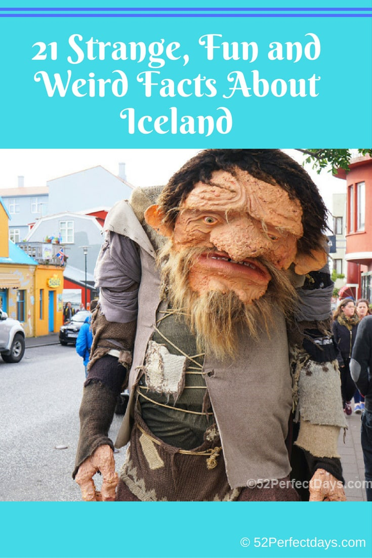 21 Strange, Fun and Weird Facts About Iceland. How can such a small country have so many strange, weird and fun facts? Read on! #iceland #europe #travel