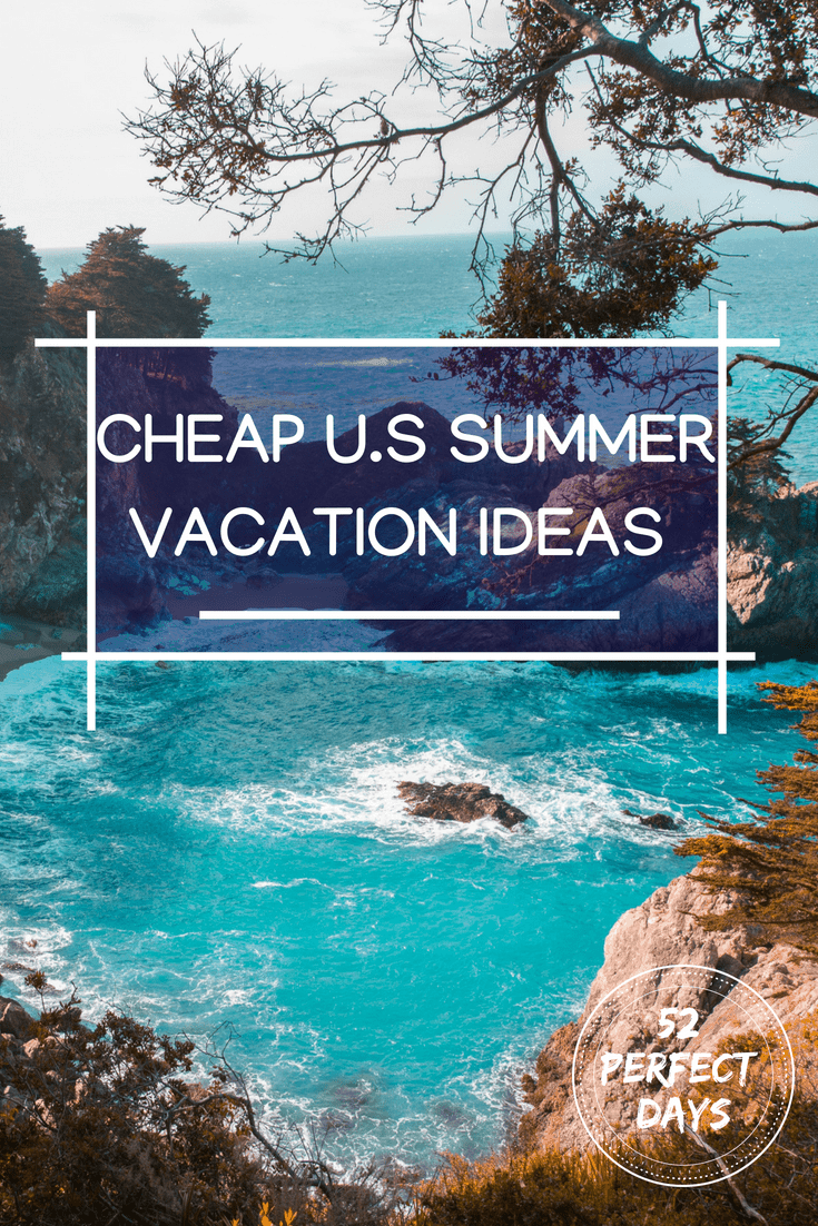 Travel doesn't have to break the bank, even in summer! Here are some great cheap vacation ideas for U.S. travel in the summer.