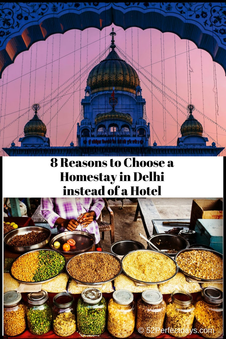 8 Reasons to Choose a Homestay in Delhi instead of a Hotel #delhi #homestay #india #asia #travel