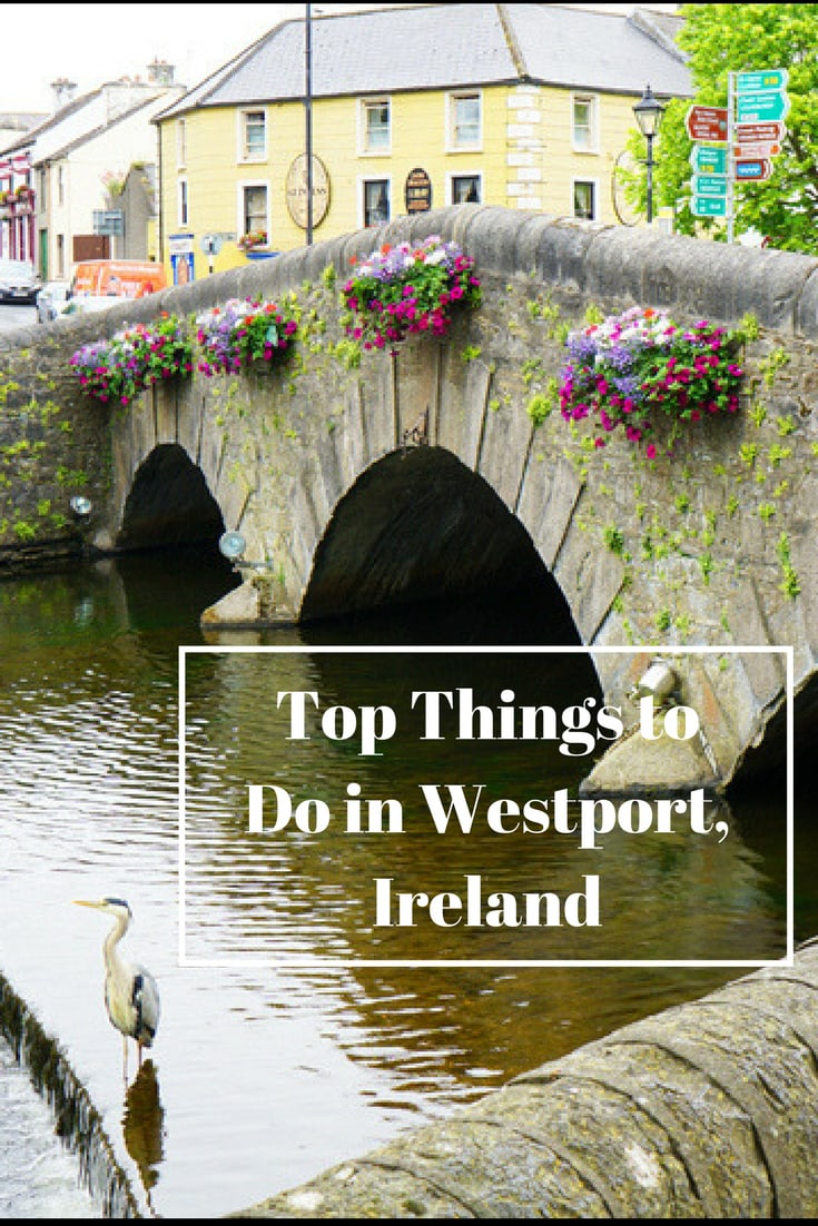Top Things To Do In Westport Ireland 52 Perfect Days