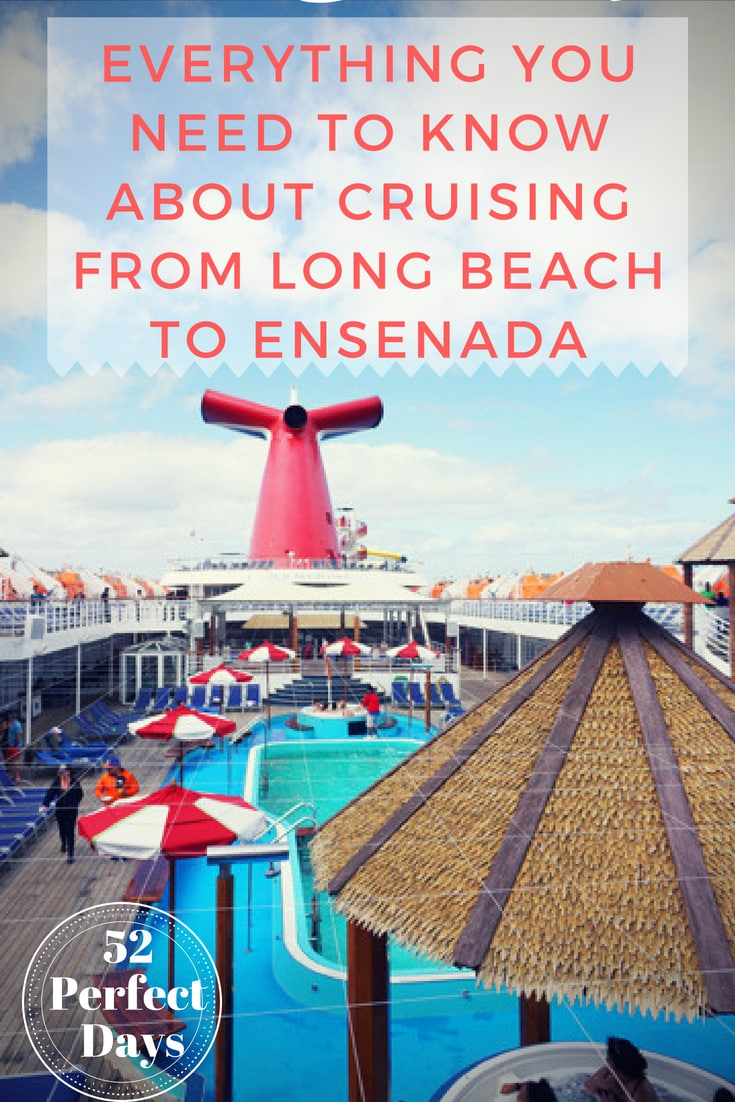 3 Day Baja Mexico Cruise From Long Beach On Carnival Imagination 52 Perfect Days