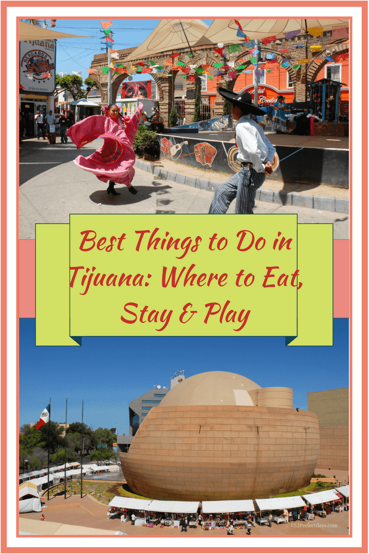 Things to do in Tijuana