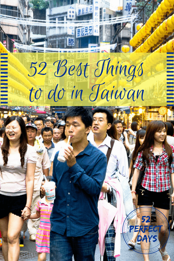 52 Best Things to do in Taiwan. The best list of things to do if you visit Taipei or are planning a trip throughout Taiwan.  #taiwan #travel #asiatravel
