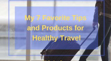Don't get sick on vacation! Here are some ways to help you promote healthy travel so you can enjoy every minute of your travel plans.