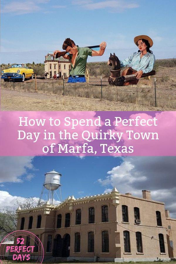 How to Spend a Perfect Day in the Quirky Town of Marfa, Texas