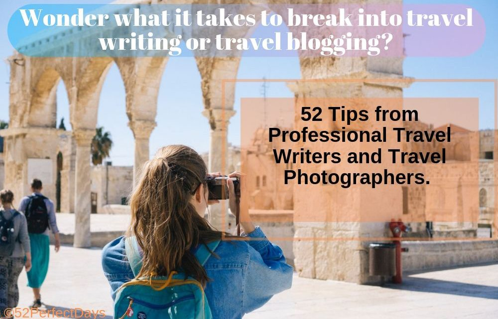 Wondering what it takes to break into travel writing, travel blogging or travel photography?