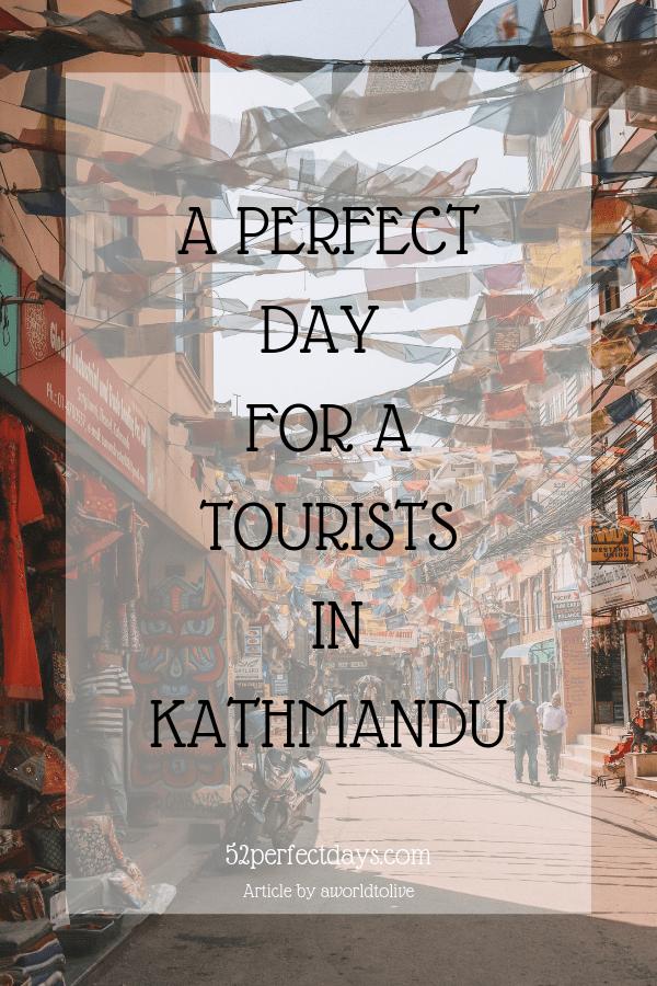 Perfect day in Kathmandu