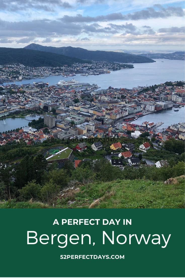A perfect day Bergen