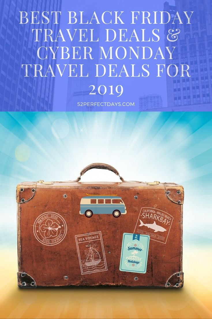 Best Black Friday Travel Deals & Cyber Monday Travel Deals for 2019
