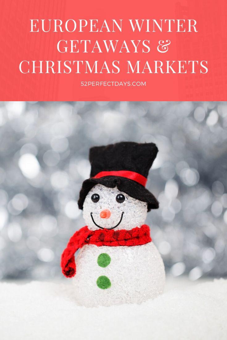 European Winter Getaways & Christmas Markets