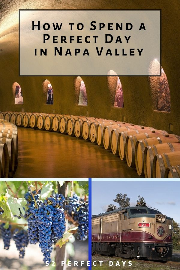 How to Spend a Perfect Day in Napa Valley, California
