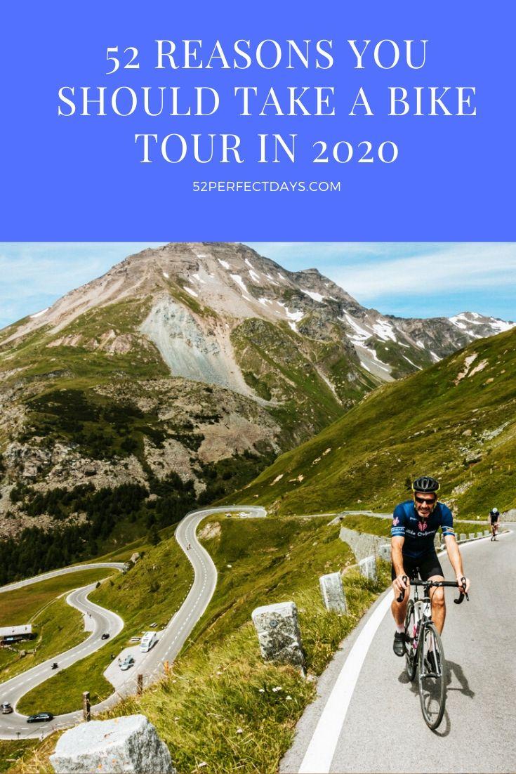 52 Reasons You Should Take A Bike Tour in 2020