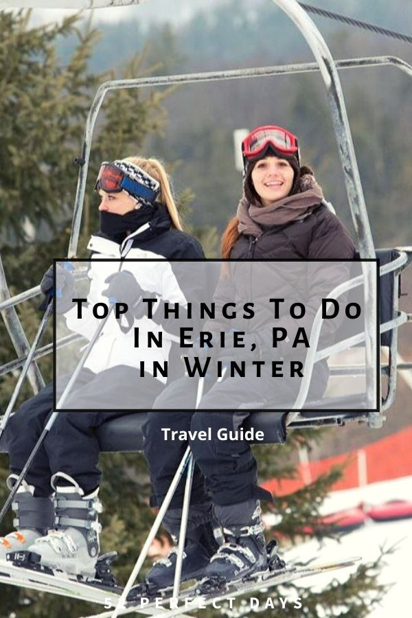 Top Erie PA Things To Do In Winter