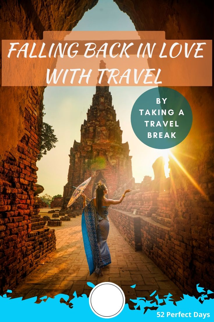Falling Back In Love With Travel