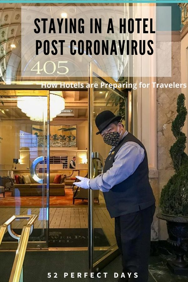 Staying in a Hotel Post Coronavirus & How Hotels are Preparing for Travelers