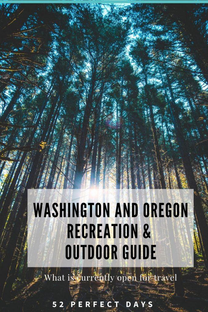 Washington and Oregon Recreation & Outdoor Guide
