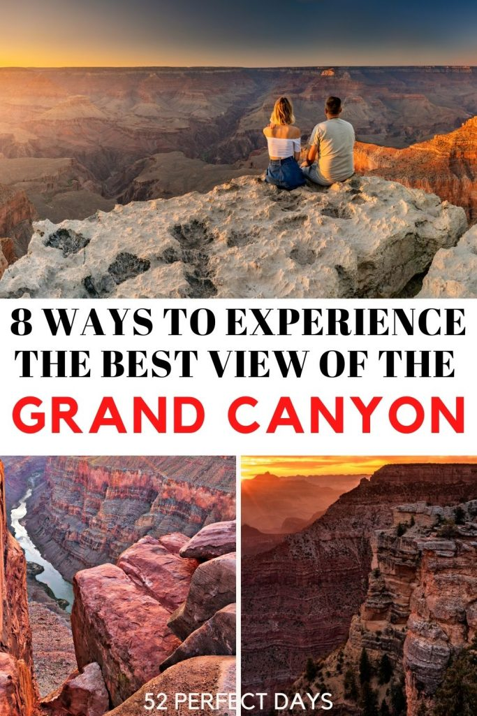8 Ways to Experience the Best View of the Grand Canyon
