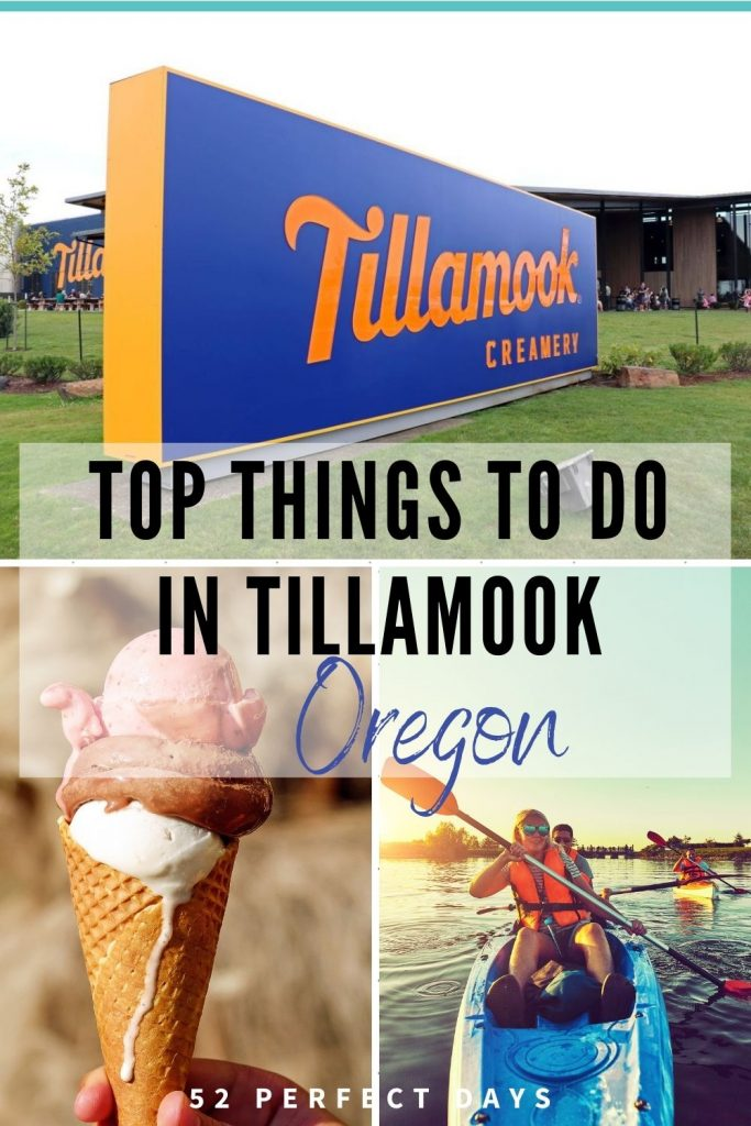 what to do in tillamook oregon
